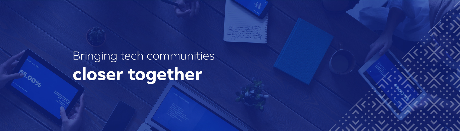 Bringing tech communities closer together.