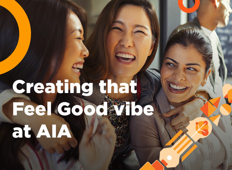 Creating that Feel Good vibe at AIA